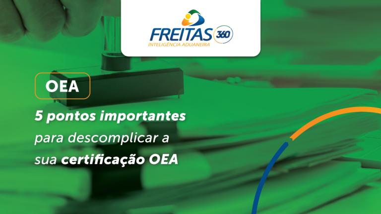 5 pontos importantes para descomplicar a sua certificação OEA